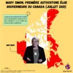 Mary Simon, première autochtone élue au poste de gouverneure du Canada (juillet 2021)